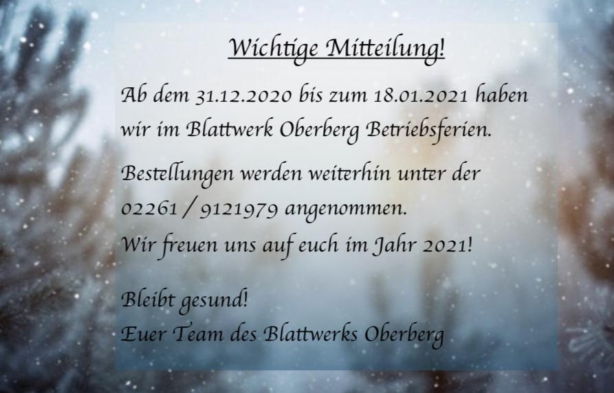 Betriebsferien vom 31.12.2020 - 18.01.2021.  Telefonische Bestellungen sind weiterhin möglich.